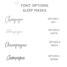 Load image into Gallery viewer, Font options sleep masks