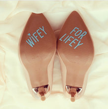 Load image into Gallery viewer, Wifey for Lifey shoe sticker decal for wedding shoes