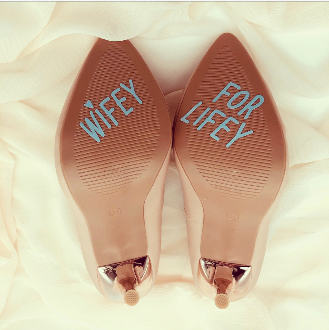 Wifey for Lifey shoe sticker decal for wedding shoes