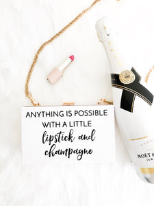 Anything is possible with a little lipstick and champagne clutch purse bag