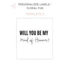 Load image into Gallery viewer, Personalized floral champagne wine label bridesmaid proposal idea