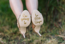 Load image into Gallery viewer, I'm going to be Mrs shoe sticker decal for engagement photoshoot