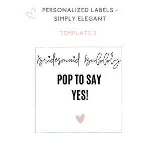 Personalized champagne wine label Will you be my Bridesmaid Proposal idea
