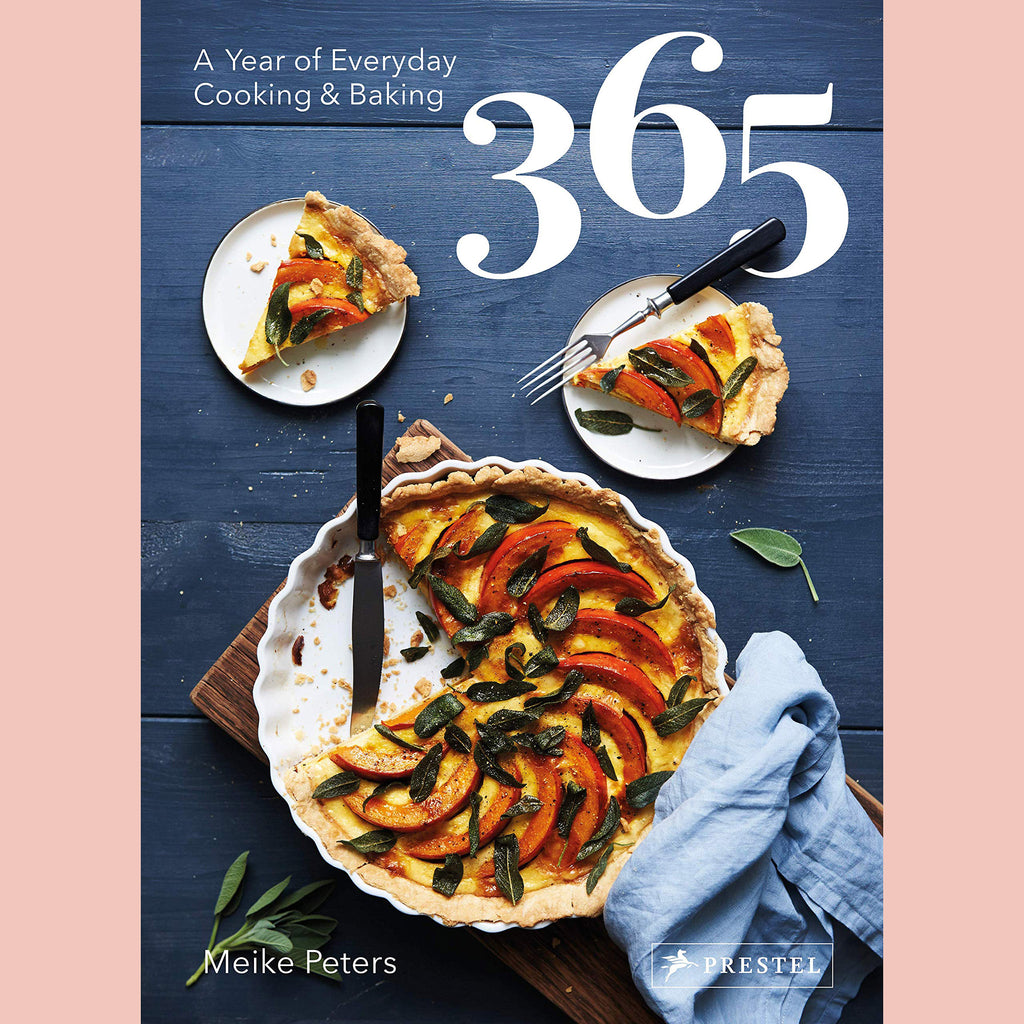 PRE-ORDER Signed Copy 365: A Year of Everyday Cooking and Baking (Meike Peters)