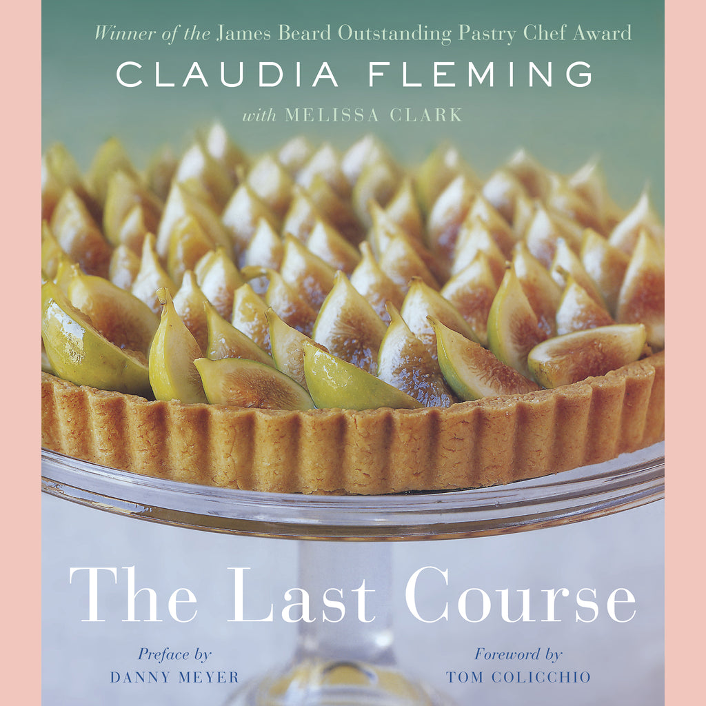 Signed Copy of The Last Course (Claudia Fleming)