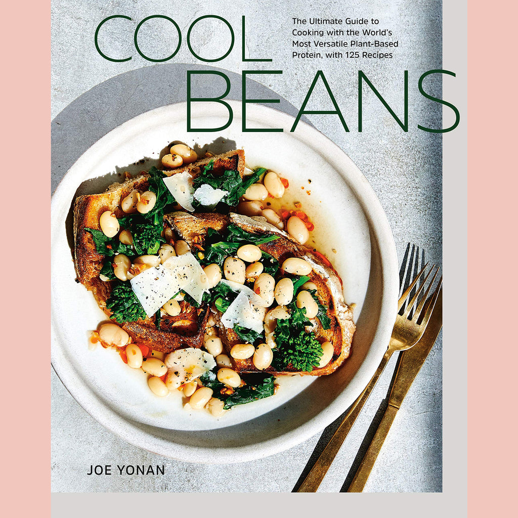 SALE: Cool Beans: The Ultimate Guide to Cooking with the World's Most Versatile Plant-Based Protein, with 125 Recipes (Joe Yonan)