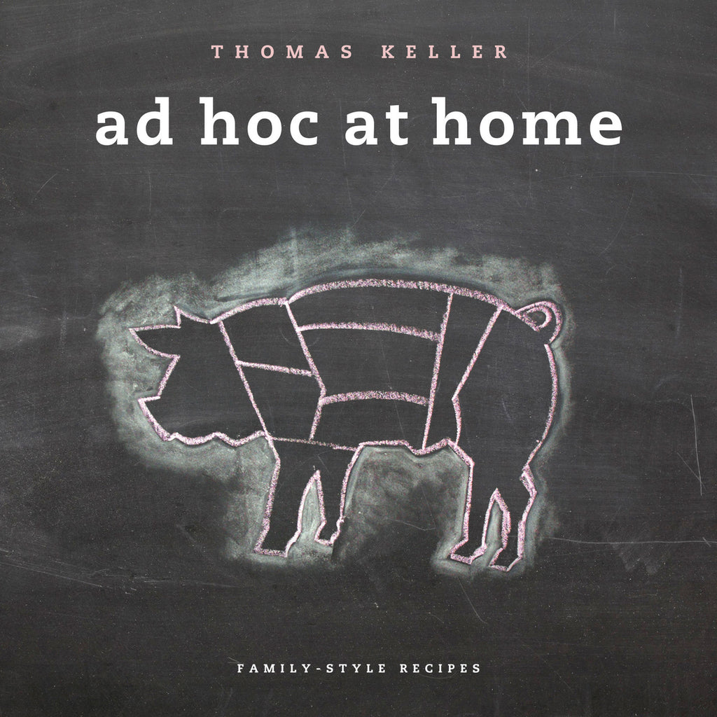 Ad Hoc At Home (Thomas Keller)