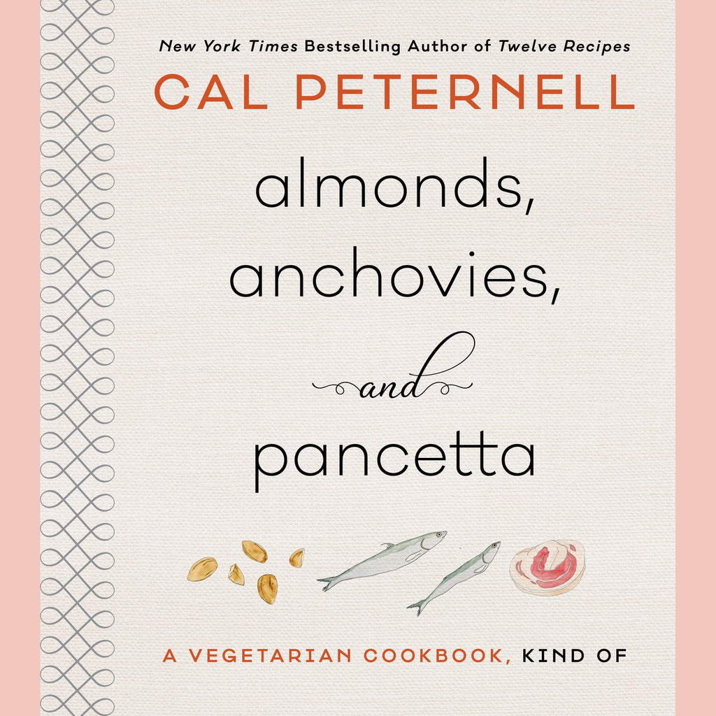 SALE: Almonds, Anchovies, and Pancetta (Cal Peternell)
