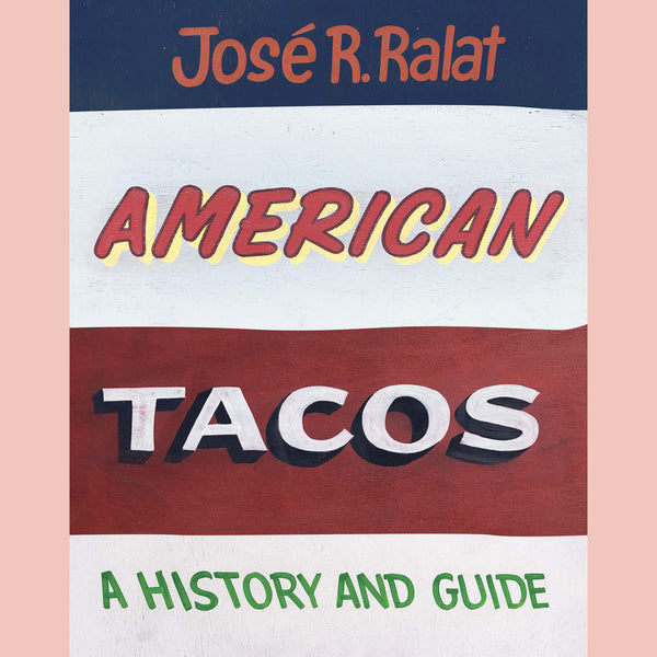 Signed Bookplate for American Tacos: A History and Guide (José R. Ralat)