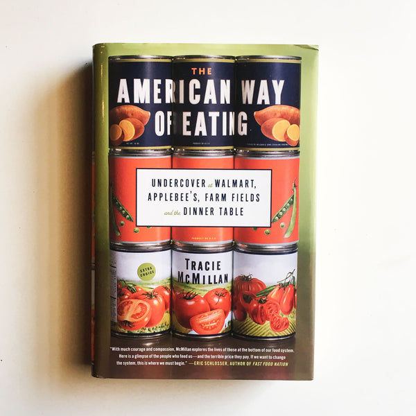 The American Way of Eating (Tracie McMillan) INSCRIBED Previously Owned