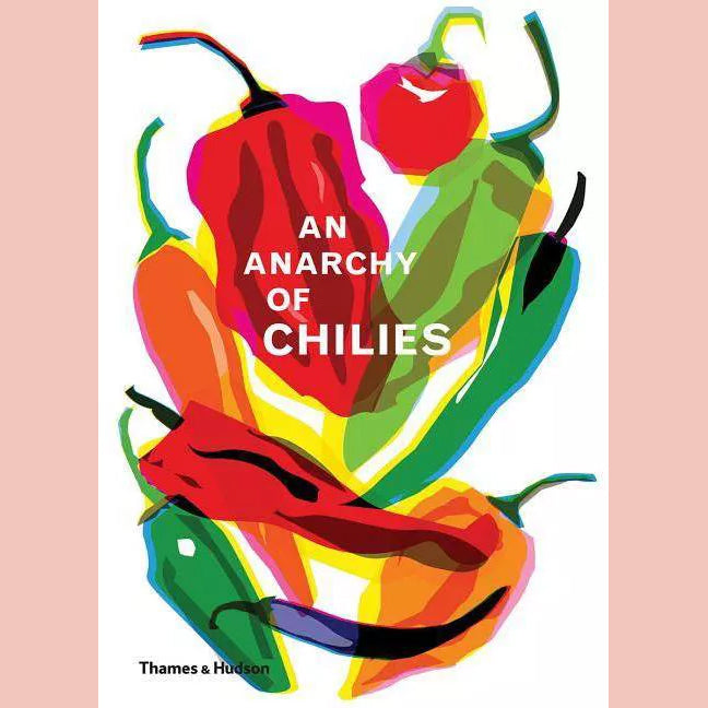 An Anarchy of Chilies (Caz Hildebrand)
