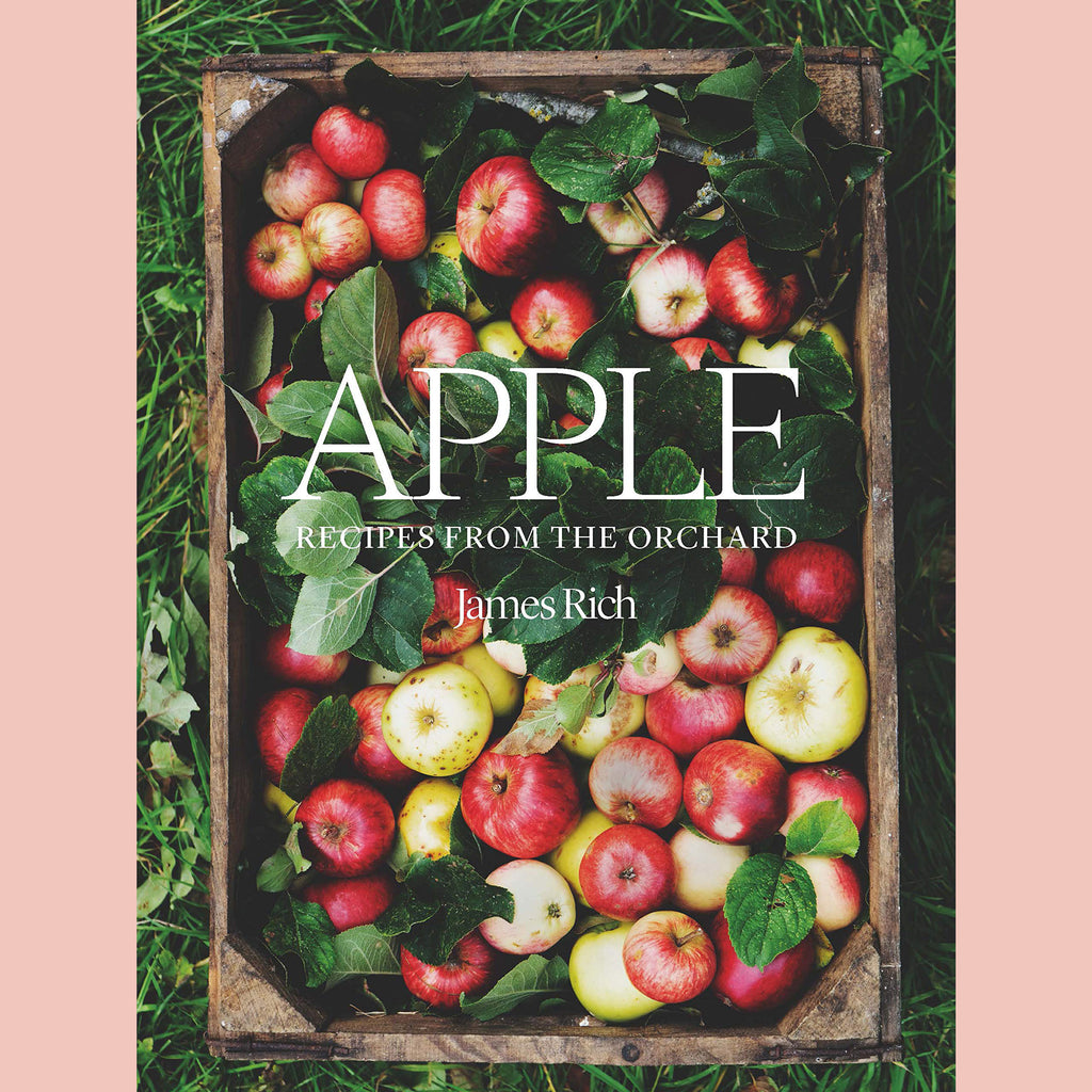 Apple: Recipes From the Orchard (James Rich)