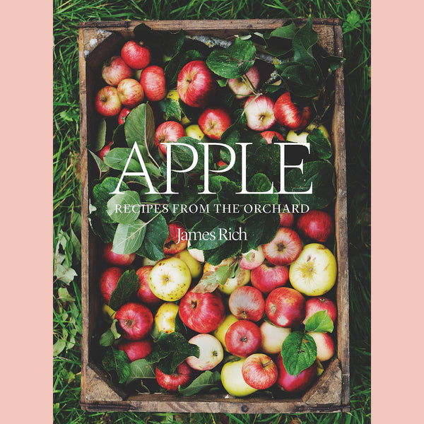 Signed Copy of Apple: Recipes From the Orchard (James Rich)