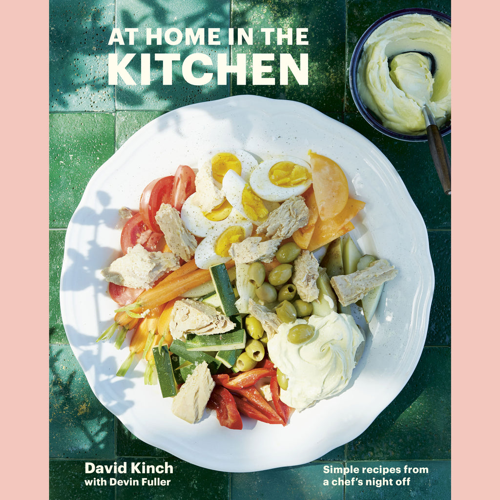 Preorder: At Home in the Kitchen (David Kinch, Devin Fuller)