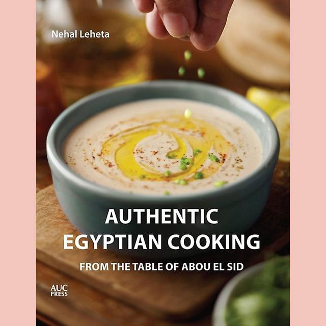 Authentic Egyptian Cooking (Nehal Leheta)