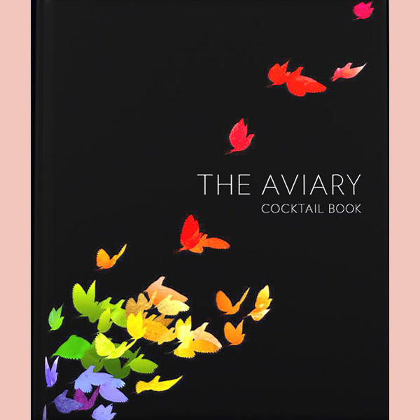 SALE: The Aviary Cocktail Book (Allen & Sarah Hemberger, Micah Melton, Nick Kokonas, Grant Achatz)