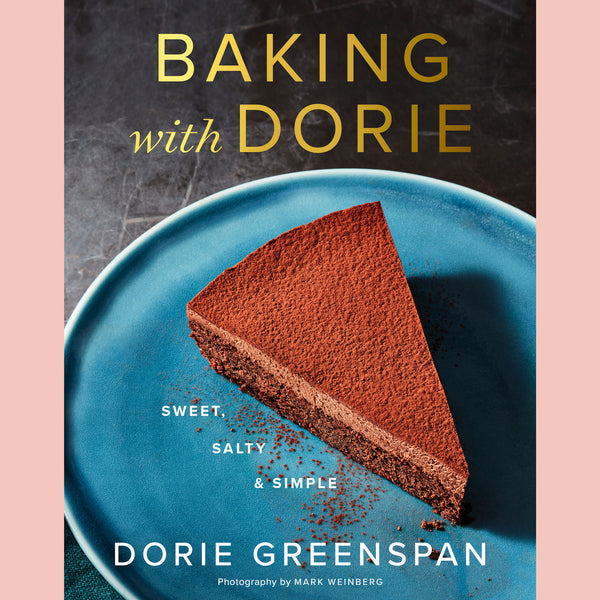 Preorder: Baking with Dorie: Sweet, Salty & Simple  (Dorie Greenspan)