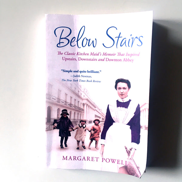 "Below Stairs: The Classic Kitchen Maid's Memoir That Inspired ""Upstairs, Downstairs"" and ""Downton Abbey"" ( Margaret Powell) Previously Owned"