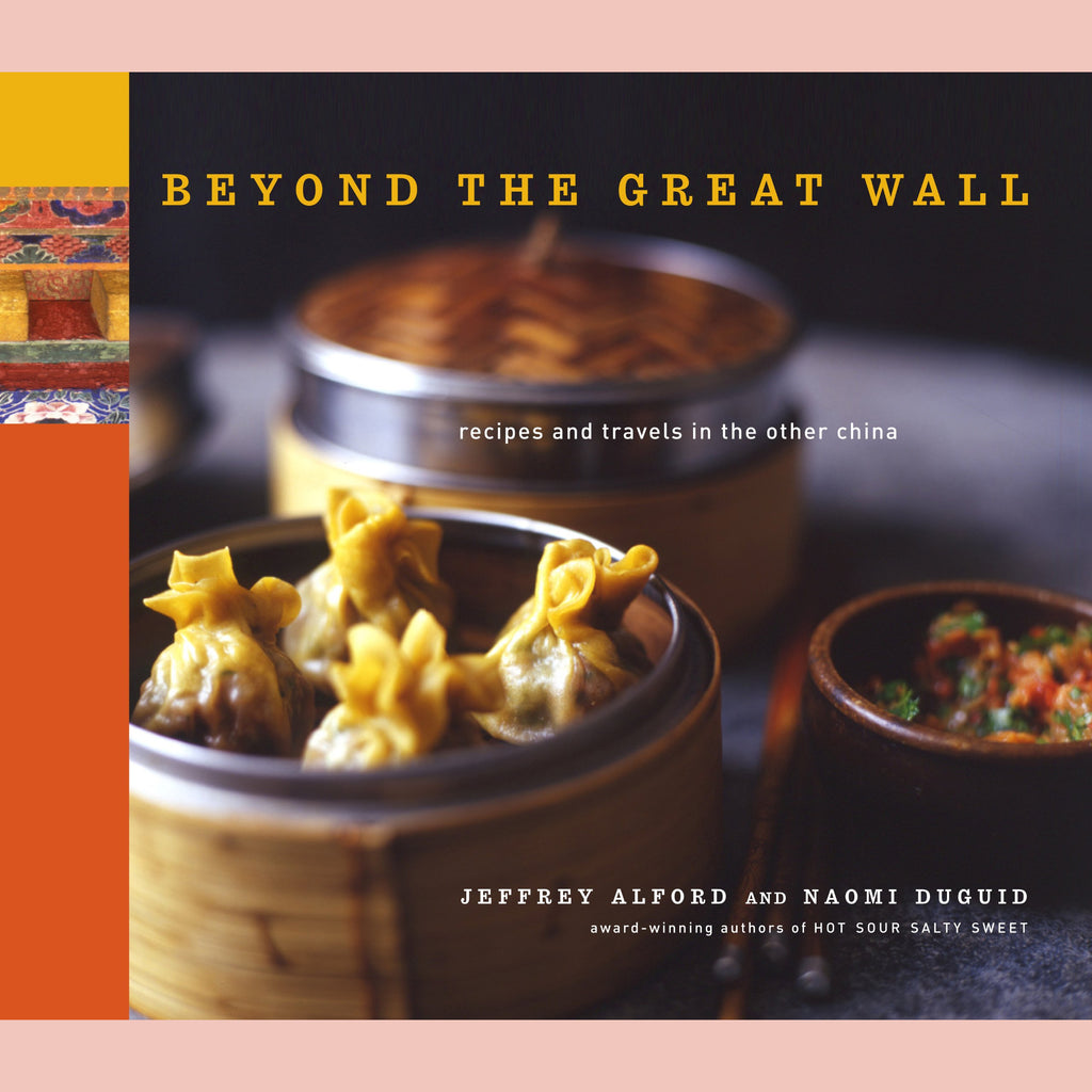 Beyond the Great Wall (Naomi Duguid, Jeffrey Alford)