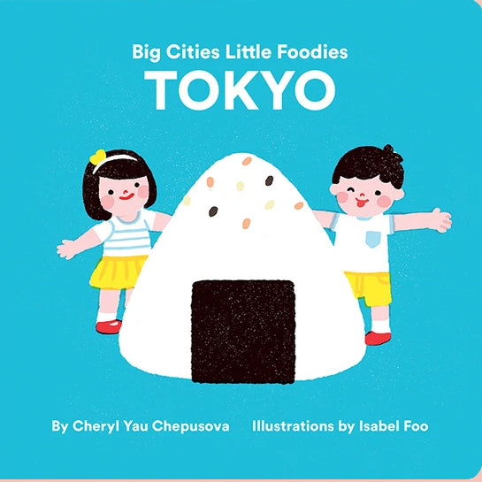 Big Cities Little Foodies: Tokyo