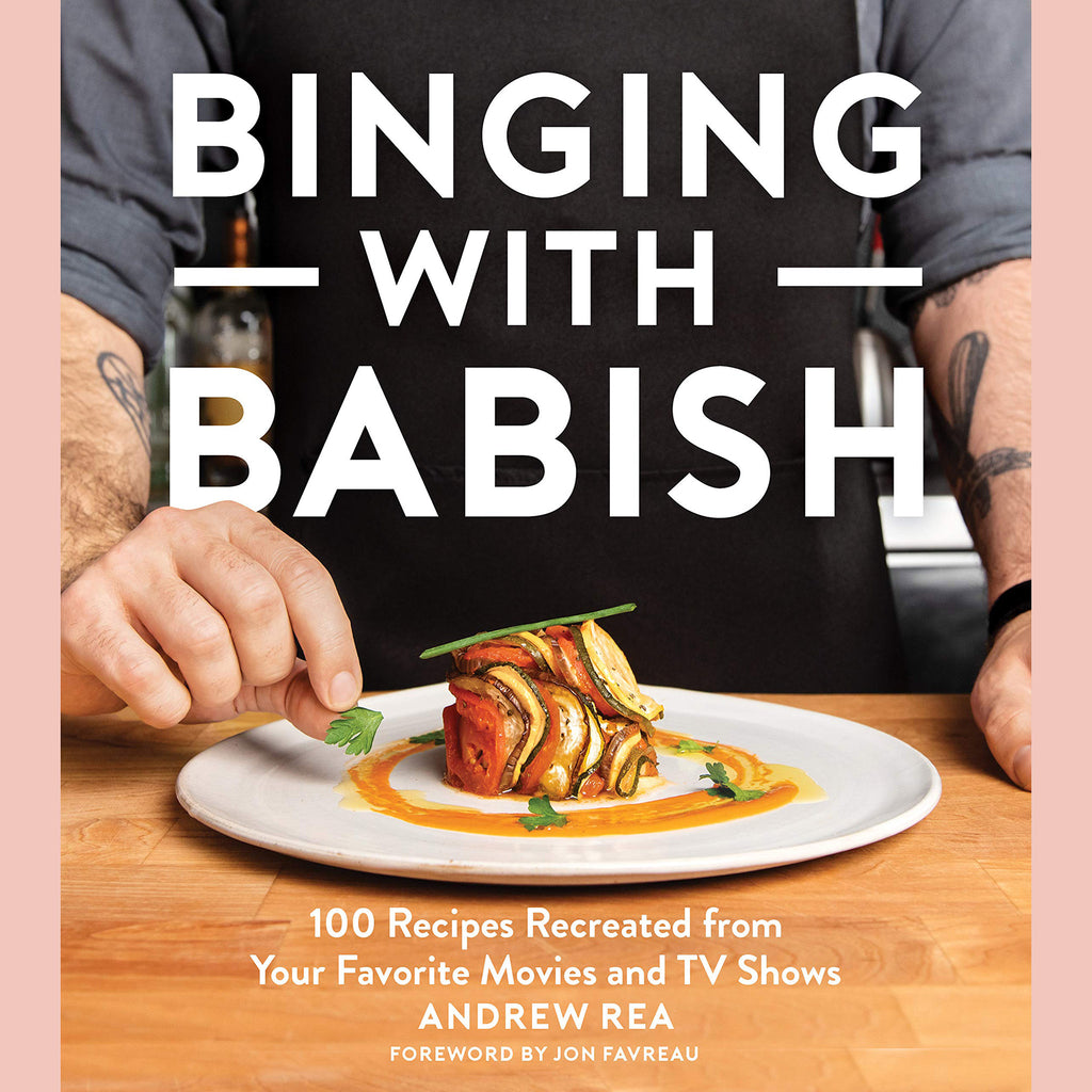 Signed Copy of Binging with Babish: 100 Recipes Recreated From Your Favorite Movies and TV Shows (Andrew Rea)