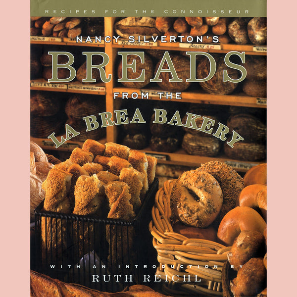 Nancy Silverton's Breads From the La Brea Bakery  (Nancy Silverton)