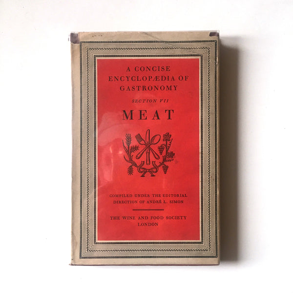 A Concise Encyclopedia of Gastronomy: Meat (Andre L. Simon) Previously Owned
