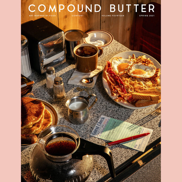 Compound Butter Issue 14: Comfort