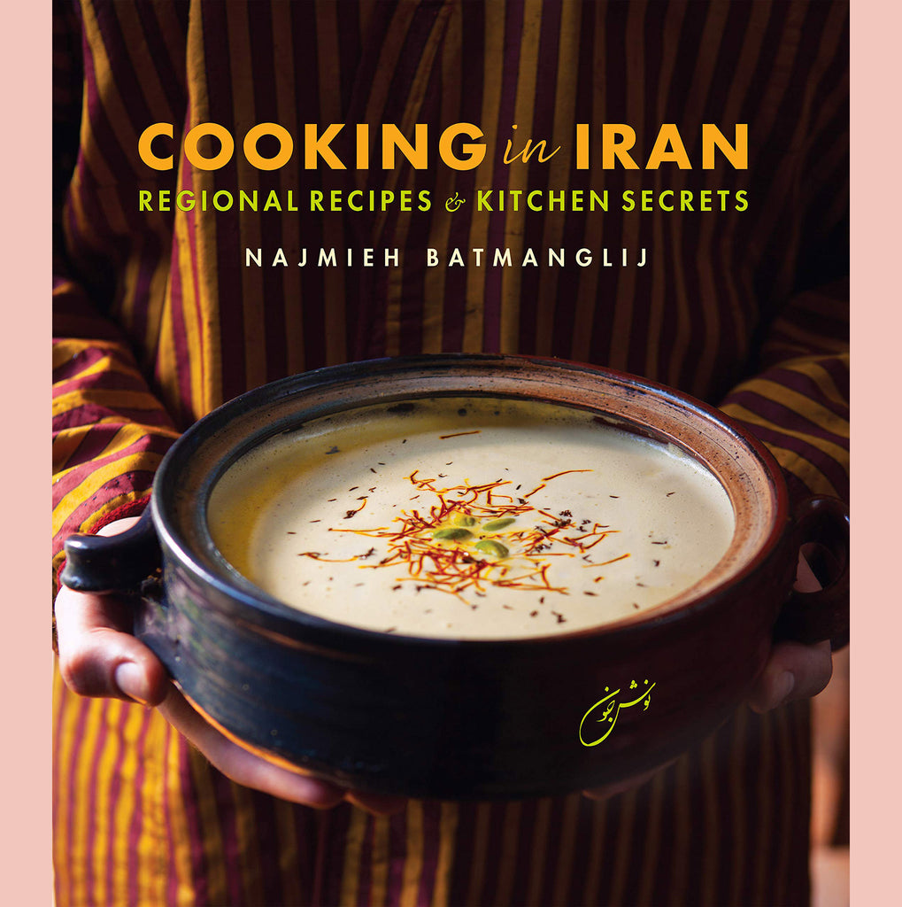 Signed copy of Cooking in Iran: Regional Recipes and Kitchen Secrets (Najmieh Batmanglij)