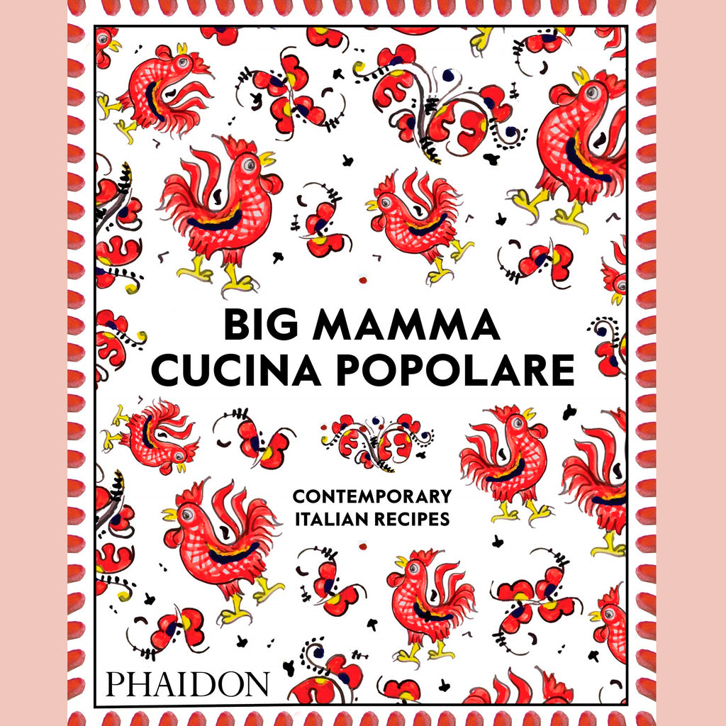 SALE: Big Mamma Cucina Popolare: Contemporary Italian Recipes (Phaidon)