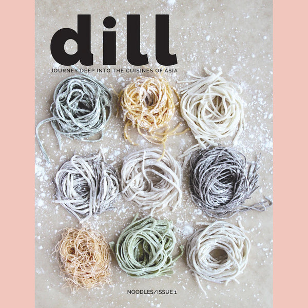 Dill Magazine Issue 1/Noodles