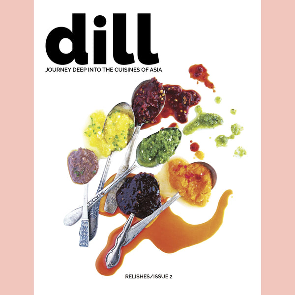 Dill Magazine Issue 2/Relishes