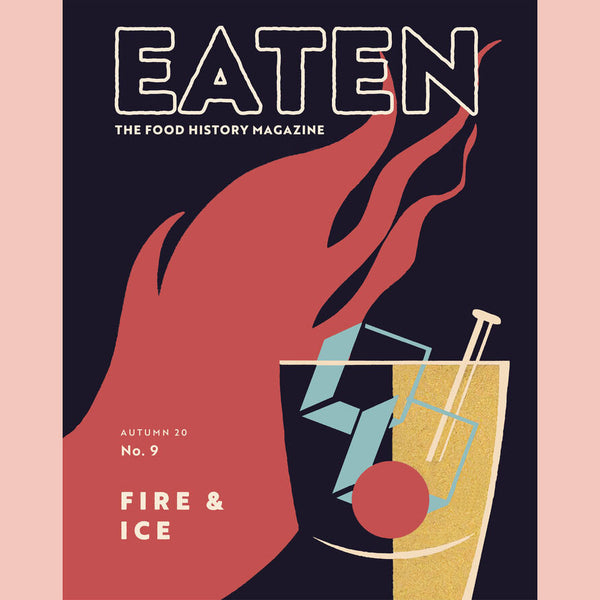 Eaten, No. 9, Fire & Ice