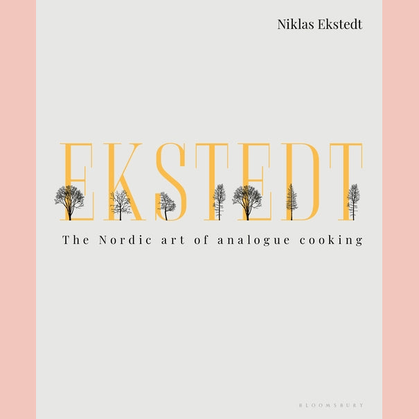 Ekstedt: The Nordic Art of Analogue Cooking (Niklas Ekstedt)