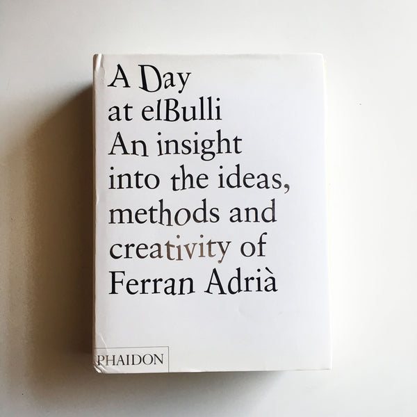 A Day at elBulli (Ferran Adria) INSCRIBED Previously Owned