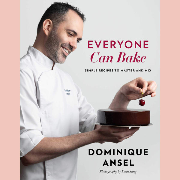 Signed Bookplate: Everyone Can Bake: Simple Recipes to Master and Mix (Dominique Ansel)