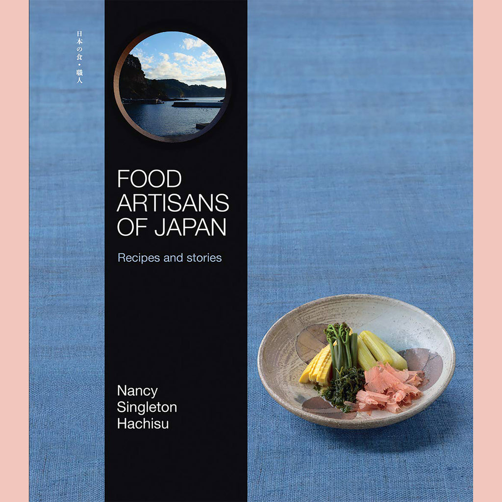 PRE-ORDER Signed Copy of Food Artisans of Japan: Recipes and Stories (Nancy Singleton Hachisu)