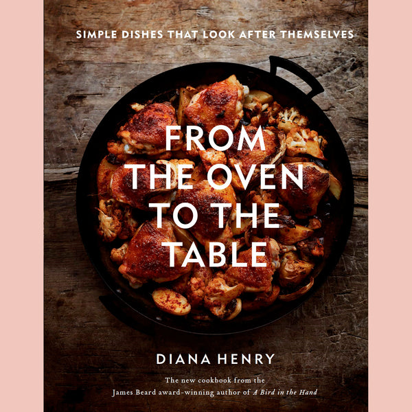 From the Oven to the Table (Diana Henry)