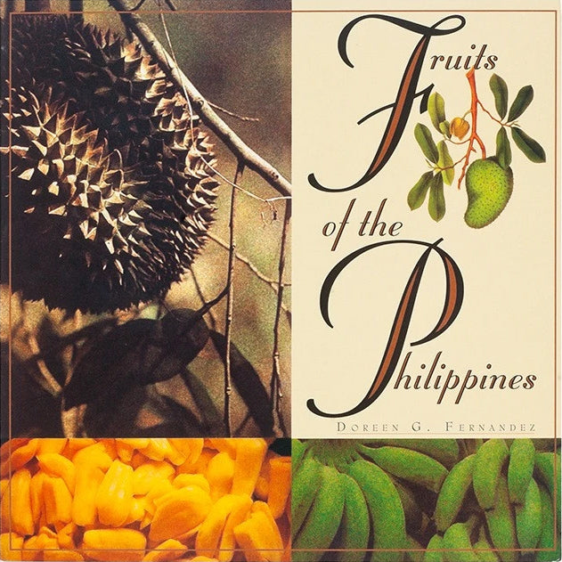Fruits of the Philippines (Doreen G. Fernandez)