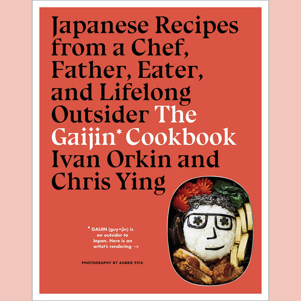 Signed copy of The Gaijin Cookbook: Japanese Recipes from a Chef, Father, Eater, and Lifelong Outsider (Ivan Orkin, Chris Ying)