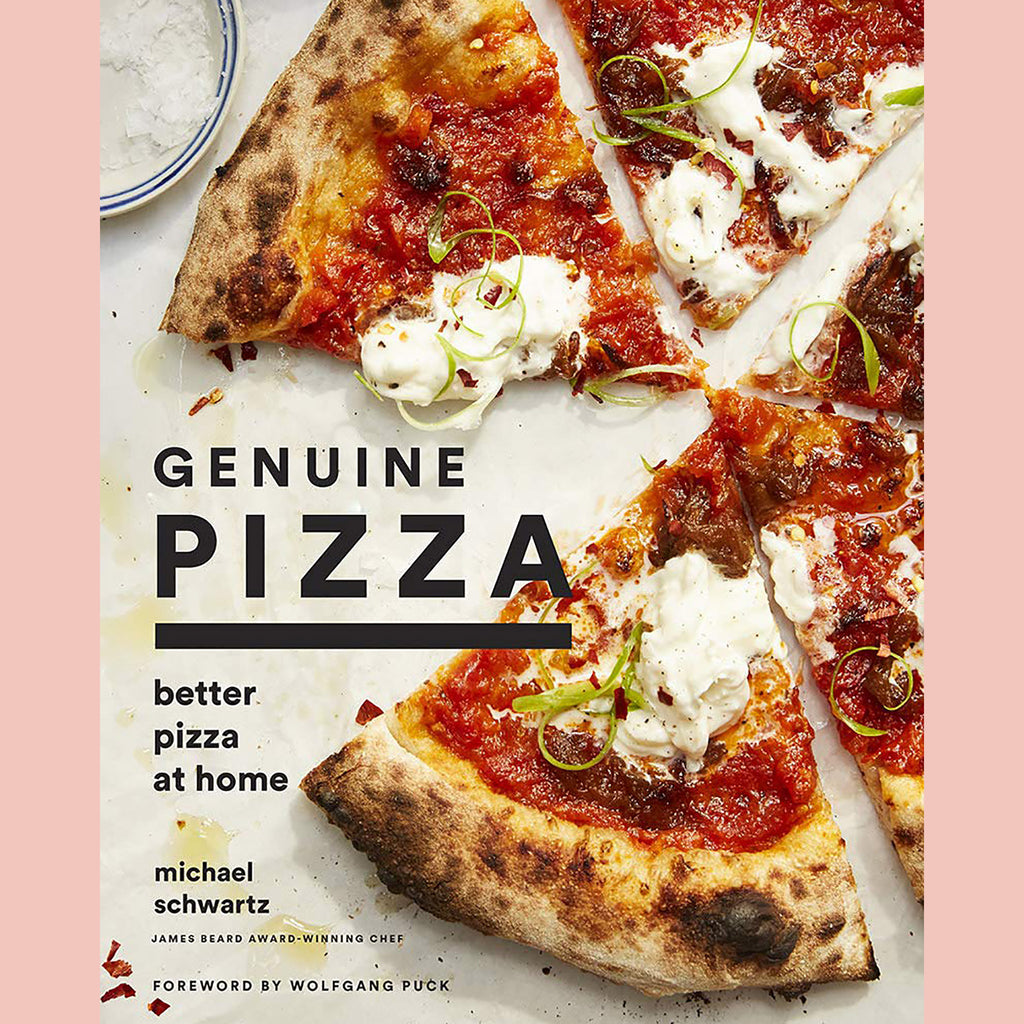 Signed Copy of Genuine Pizza at Home: Better Pizza at Home (Michael Schwartz)