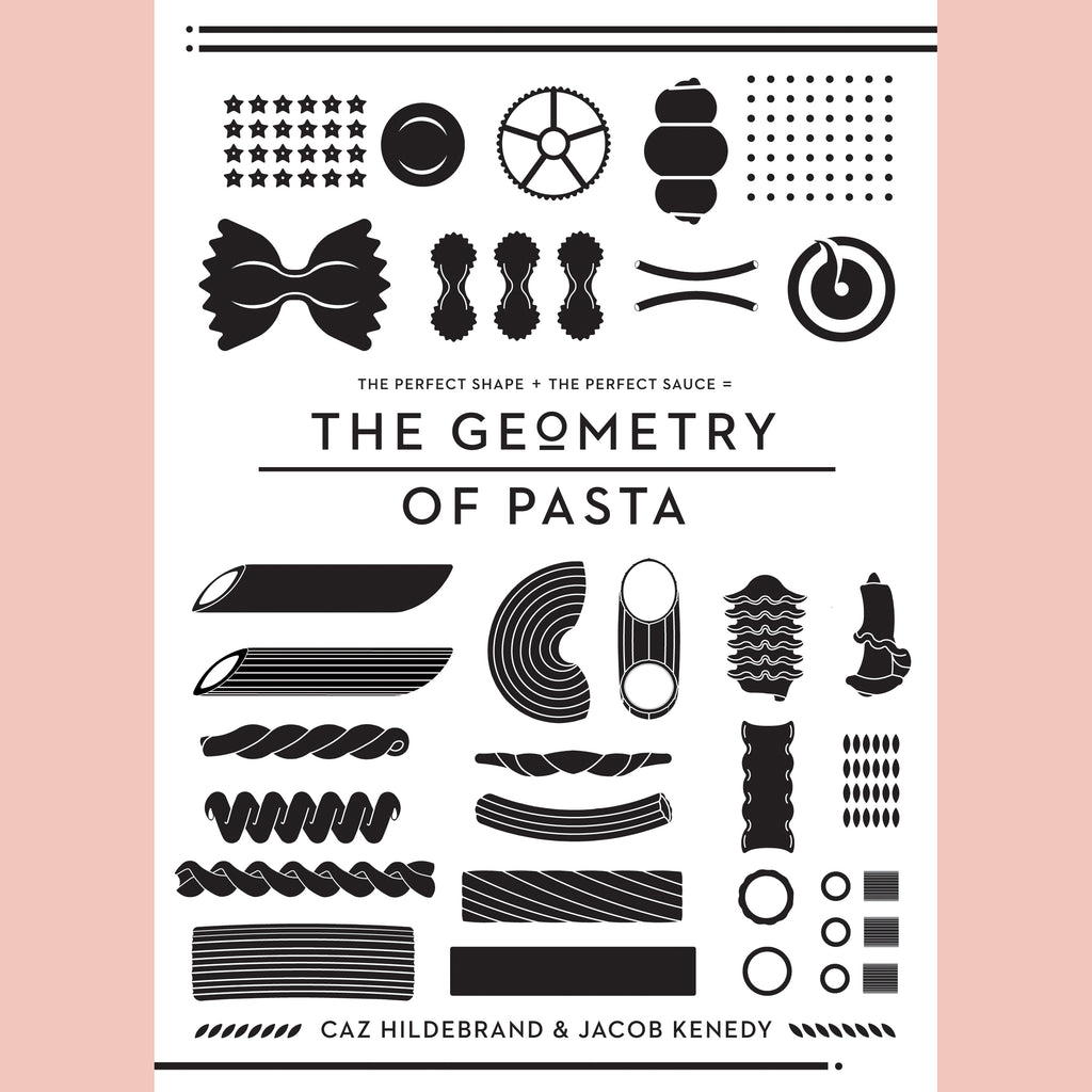The Geometry of Pasta (Caz Hildebrand, Jacob Kenedy)
