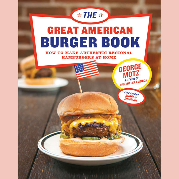The Great American Burger Book (George Motz)
