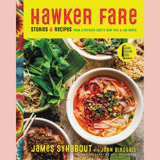 SALE: Hawker Fare: Stories & Recipes from a Refugee Chef's Isan Thai & Lao Roots (James Syhabout, John Birdsall)