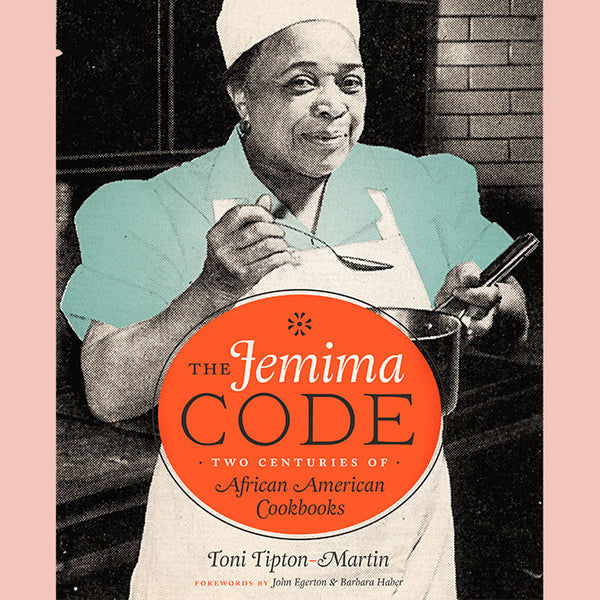 The Jemima Code: Two Centuries of African American Cookbooks (Toni Tipton-Martin)