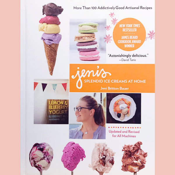 Jeni's Splendid Ice Creams at Home (Jeni Britton Bauer)