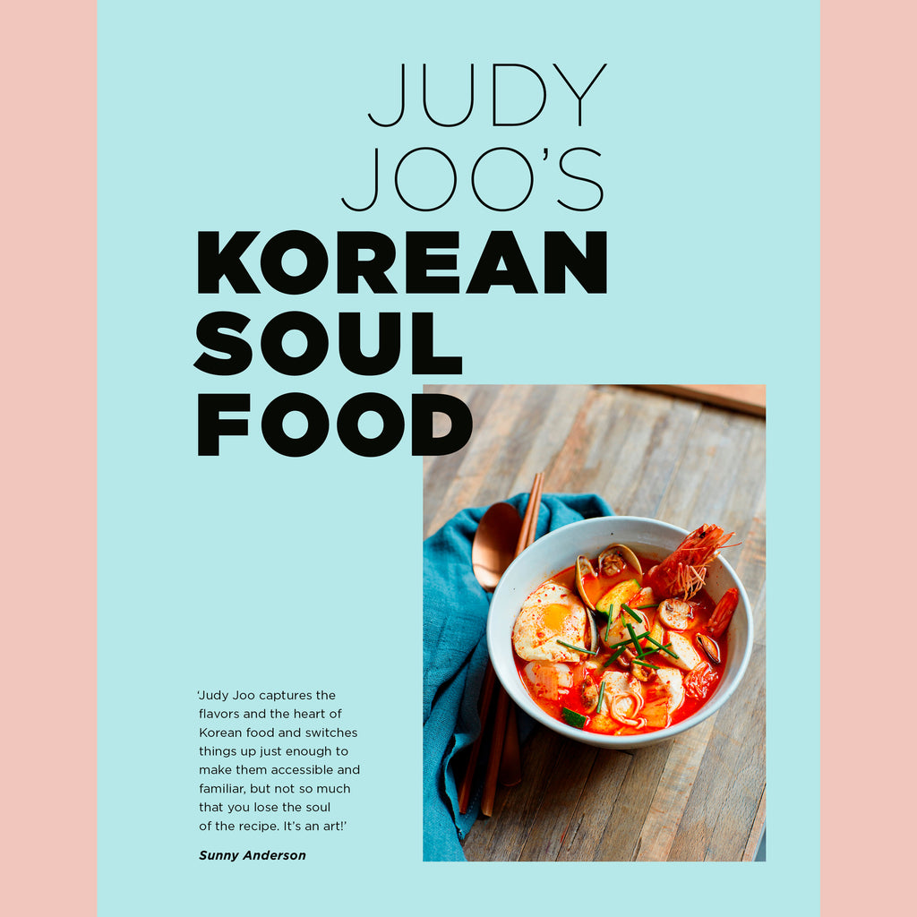 Judy Joo's Korean Soul Food: Authentic Dishes and Modern Twists (Judy Joo)