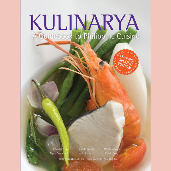 Kulinarya, A Guidebook to Philippine Cuisine  (Glenda R. Barretto, et al.)