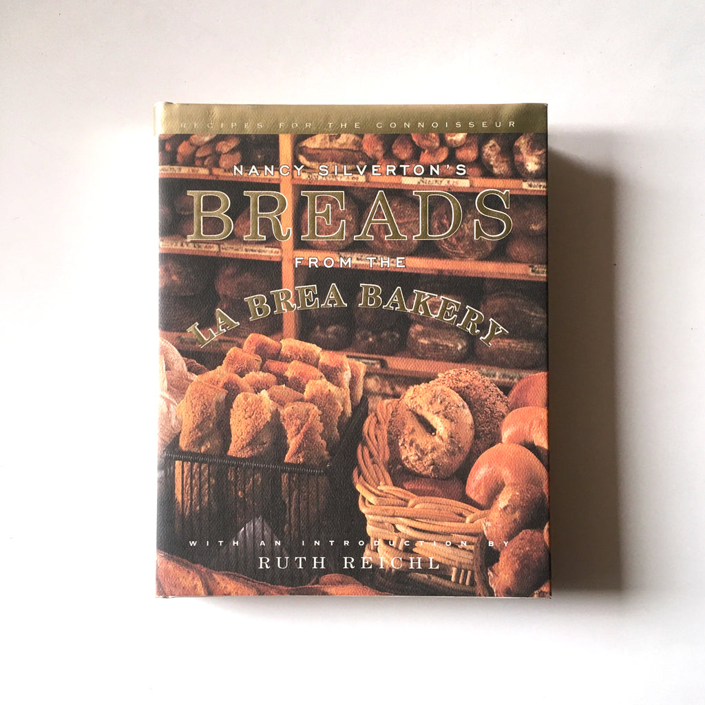 Nancy Silverton's Breads From the La Brea Bakery  (Nancy Silverton) INSCRIBED Previously Owned