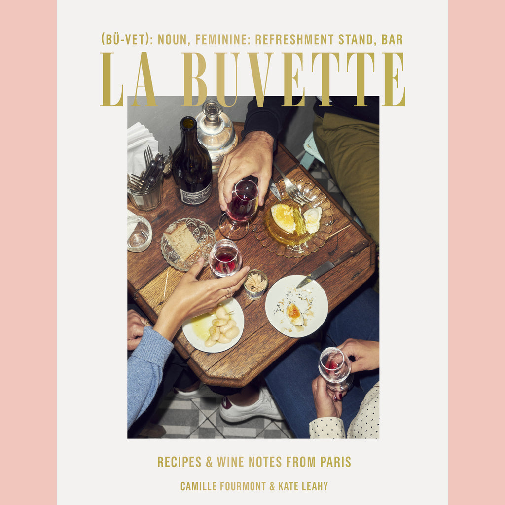 Signed Bookplate - La Buvette: Recipes and Wine Notes from Paris (Camille Fourmont, Kate Leahy)